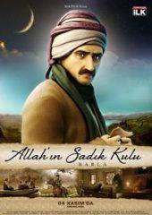 Allah ın Sadık Kulu Barla 2011