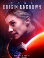 2036 Kökeni Bilinmeyen – 2036 Origin Unknown 2018