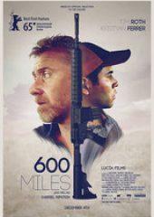 600 Mil – 600 Miles – HD