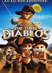 Çizmeli Kedi Üç Küçük Şeytan – Puss İn Boots The Three Diablos 2012