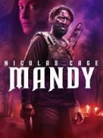 Mandy 2018 Türkçe Dublaj Full HD izle