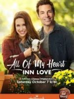 Tüm Kalbimle – All of My Heart Inn Love 2017