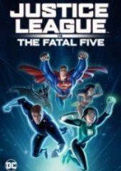 Adalet Birligi Ölümcül Beşliye Karsı – Justice League vs the Fatal Five 2019