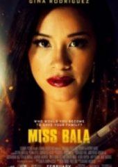 Bayan Bala – Miss Bala 2019