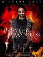 Between Worlds Dünyalar Arasında izle