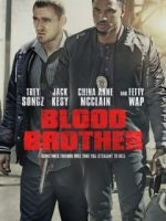 Blood Brother 2018 Türkçe Altyazılı HD izle