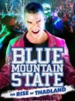 Blue Mountain State Thadlandin Yükselisi 2016