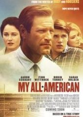 Cesaretin Ötesinde – My All American – HD