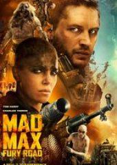 Çılgın Max Öfkeli Yollar – Mad Max Fury Road