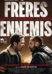Düşman Kardeşler – Freres Ennemis Close Enemies 2018