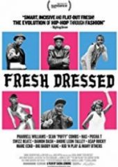 Fresh Hip – Hop Moda Devrimi Fresh Dressed 2015