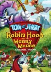 Tom ve Jerry Robin Hood Masalı 2012