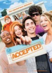 Hayali Üniversite – Çılgınlar Sınıfı – Accepted 2006
