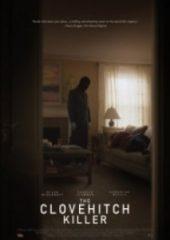 İlk Cinayet Ben Doğmadan – The Clovehitch Killer 2018