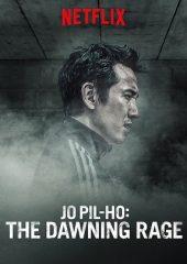 Jo Pil-Ho: Öfkenin Doğuşu Full HD Online izle