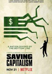 Kapitalizmi Kurtarmak izle