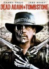 Kasabadaki Ölü 2 – Dead Again in Tombstone 2017