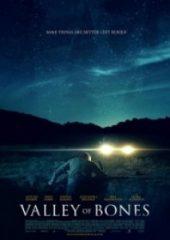 Kemikler Vadisi – Valley of Bones 2017