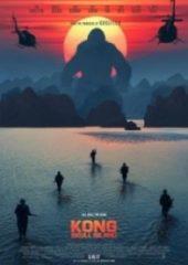 Kong Kafatası Adası – Kong Skull Island 2017