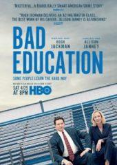 Kötü Eğitim – Bad Education  Full İzle