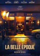 La Belle Époque – Yeni Baştan HD İzle