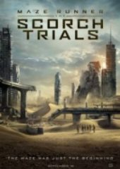 Labirent Alev Deneyleri – Maze Runner The Scorch Trials 2015