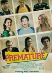 Lise Macerası – Premature 2014