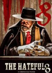 Nefret Sekizlisi – The Hateful Eight