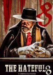 Nefret Sekizlisi – The Hateful Eight