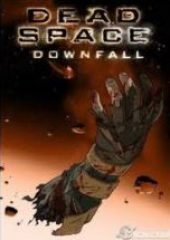 Ölüm Bölgesi: Çöküş & Dead Space: Downfall 2008