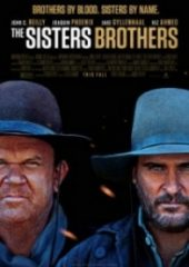 Sisters Biraderler – The Sisters Brothers 2018