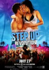 Sokak Dansı 4 – Step Up Revolution 2012