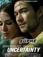 Şüphe – Uncertainty