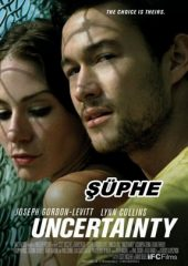 Şüphe – Uncertainty