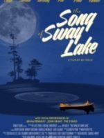 Sway Gölü Şarkısı – The Song of Sway Lake 2017