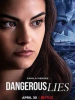 Tehlikeli Yalanlar Online Film İzle