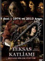 Teksas Katliamı | 1974 ve 2013 Arası | 7 Seri Film | Türkçe Dublaj |
