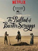 The Ballad of Buster Scruggs Film izle