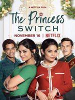 The Princess Switch Türkçe Dublaj Full Hd Filmizle