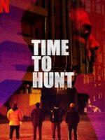 Time To Hunt Hd İzle – Avlanma Zamanı Film İzle