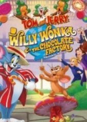 Tom ve Jerry Willy Wonka ve Çikolata Fabrikası – Tom and Jerry Willy Wonka and the Chocolate Factory 2017