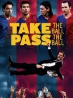 Topu Al Topu Geç – Take The Ball Pass The Ball 2018