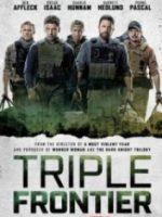 Üçlü Sınır – Triple Frontier 2019