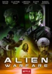 Uzaylı Savaşı – Alien Warfare 2019