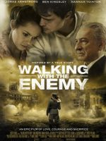 Walking with the Enemy Film İzle