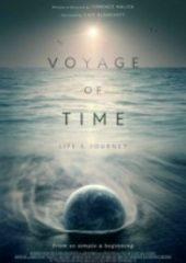 Zamanın Yolculuğu Yaşamın Seyri – Voyage of Time Lifes Journey 2016